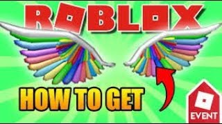 HOW TO GET Rainbow Wings of Imagination ROBLOX EVENT 2018