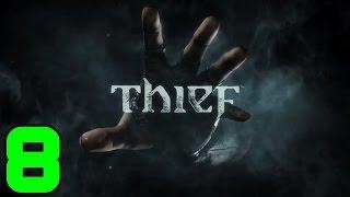 8-#  | THIEF | Let