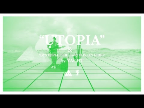 YACHT — Utopia & Dystopia (The Earth is on Fire)