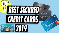 Top 3 Secured Credit Cards in 2019 | From 0 to 700 Credit Score