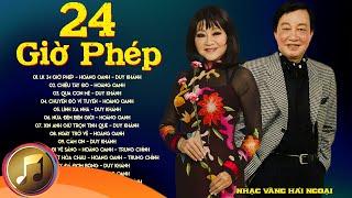 LK 24 Giờ Phép, Chiều Tây Đô...Duy Khánh, Hoàng Oanh - Nhạc Vàng Xưa Hải Ngoại Bất Hủ