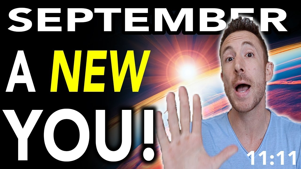 5 Things You Should Know About The SEPTEMBER Ascension Energy - 2018