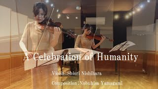 A Celebration of Humanity
