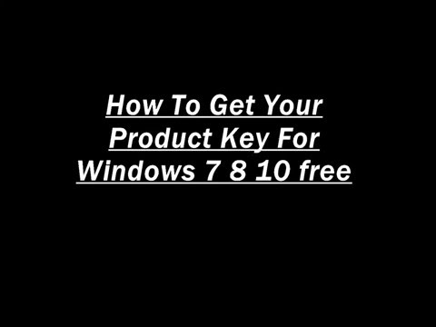 how-to-get-your-product-key-for-windows-7-8-10-free-2016-microsoft-free-download