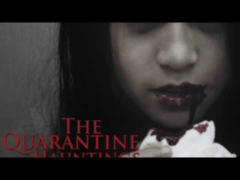 The Quarantine Hauntings - Opening Credits
