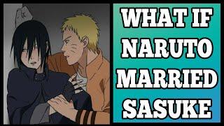 What If Naruto Married Sasuke?