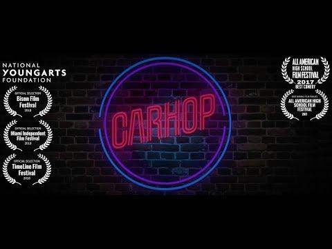 Carhop - Best Comedy AAHSFF 2017 - YoungArts Winner