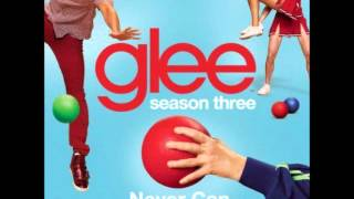 Glee - Never Can Say Goodbye (DOWNLOAD MP3 + LYRICS)