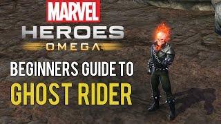 Ghost Rider: Beginners Guide - Marvel Heroes Omega