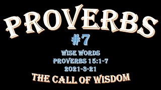 Proverbs #7 - Wise Words