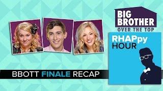 RHAPpy Hour | Big Brother OTT FINALE Recap | Thursday, Dec 1st