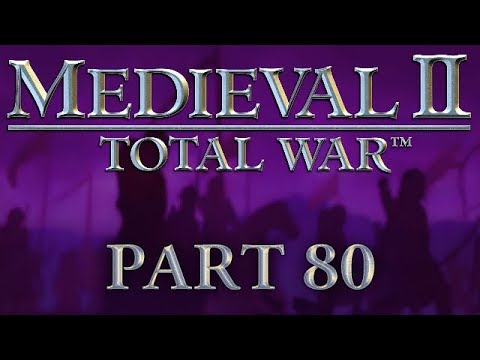 Medieval 2: Total War - Part 80 - A Whole New World