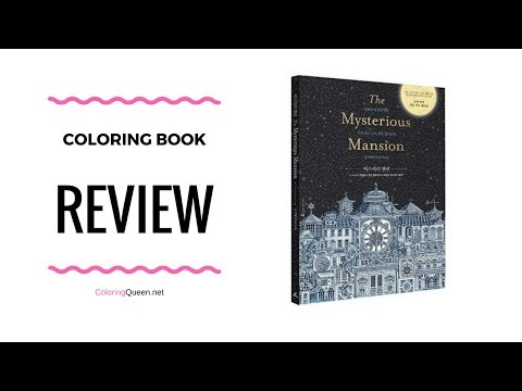 The Mysterious Mansion - Art/Activity/Coloring Book Review illustrated by Daria Song