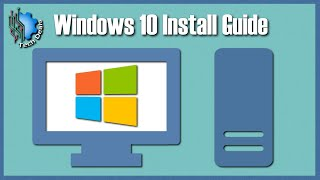 Complete Guide — Installing Windows 10 on a New PC Build — Tech Deals