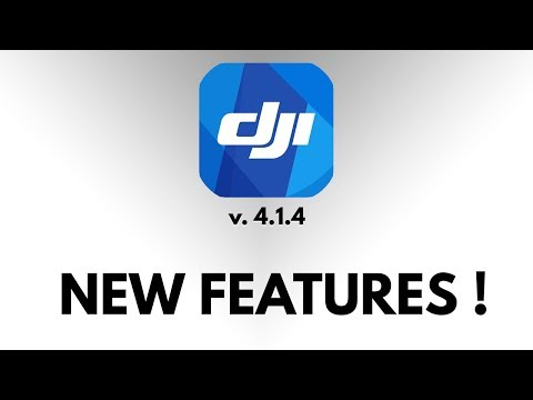DJI GO 4 v4.1.4 - List of Features & Improvements!