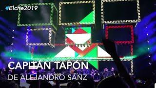 Alejandro Sanz - Capitán Tapón #LaGira #LaGiraElche