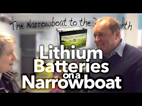 #9 Lithium Batteries on a Narrowboat