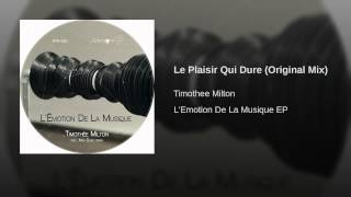 Le Plaisir Qui Dure (Original Mix)