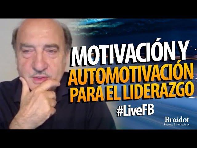 Motivación y Automotivación para el liderazgo - #LiveFB