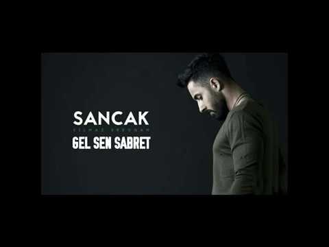 Sancak- Gel Sen Sabret (2017)