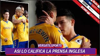 ASI CALIFICA PRENSA INGLESA PARTIDO de JAMES RODRIGUEZ FULHAM vs EVERTON
