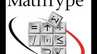 Hướng dẫn sử dụng phần mềm Mathtype - Mới nhất - Đầy đủ nhất