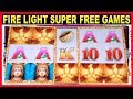 🔥 FIRE LIGHT 🔥 ★ SUPER FREE GAMES & BONUSES ★ MAX BET SLOT MACHINE ★