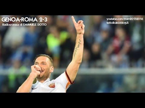 GENOA-ROMA 2-3 - Radiocronaca di Emanuele Dotto (2/5/2016) da Rai Radio 1