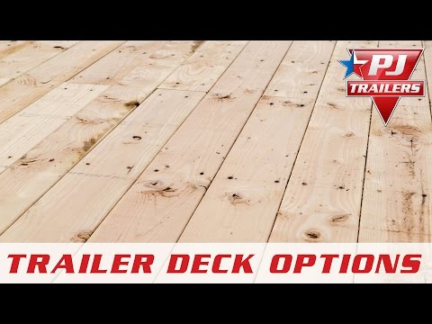 PJ Trailers - Flooring Options - PJ Trailers