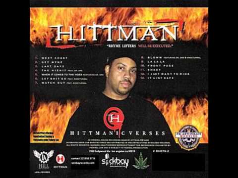 Hittman Ft Knocturnal - Let Shit Go
