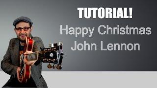 LEZIONI DI CHITARRA ACUSTICA: HAPPY CHRISTMAS - JOHN LENNON - TUTORIAL CANZONI NATALE