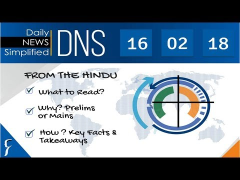 Daily News Simplified 16-02-18 (The Hindu Newspaper - Current Affairs - Analysis for UPSC/IAS Exam)