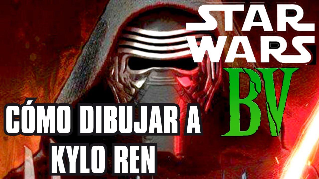 Cmo dibujar a Kylo Ren de Star Wars Vll  YouTube