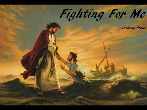 Anthony Evans - Fighting For Me (Lyrics)