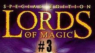 Lords of Magic (Special Edition) Ep. 3 - We Die...