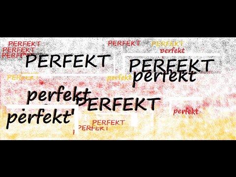 PERFEKT / Il passato (verbi regolari e irregolari)