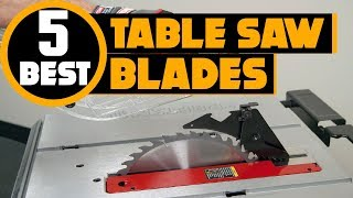 ✅ Saw Blade: 5 Best Cheap Table Saw Blade Reviews 2019 | What Is The Best Table Saw Blade?