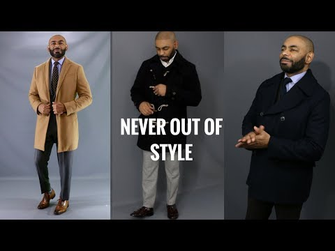 Top 5 Men's Coats That Never Go Out Of Style/5 Most Classic Men's Coat Styles