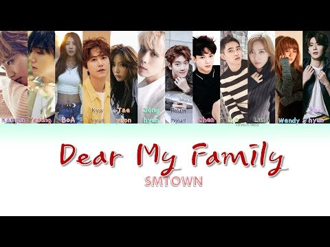 [STATION] SMTOWN- Dear My Family Lyrics # ...