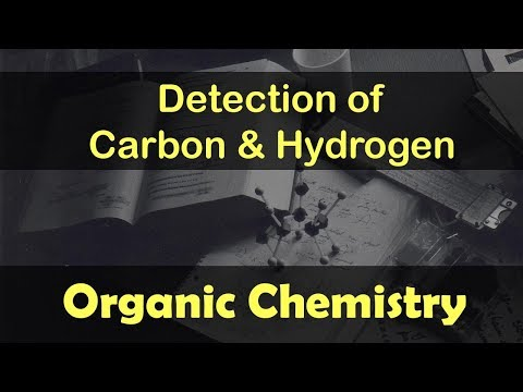 Organic Chemistry | Qualitative Analysis |  Detection Of Carbon and Hydrogen | Lecture 16
