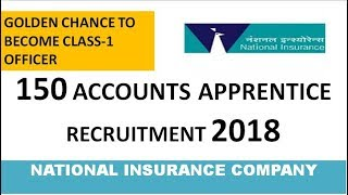 NICL Recruitment 2018 | Accounts Apprentice 150 posts | Golden Chance to become Class-1 Officers