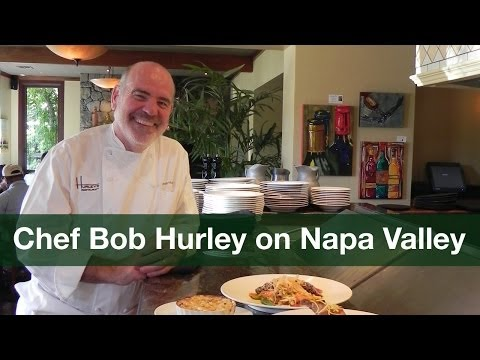 Where to Eat in Napa Valley: Interview with Chef Bob Hurley