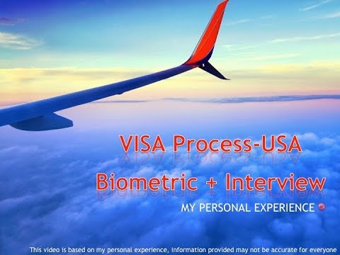 US Visa Process/ Biometric Interview Process/ US Visa Interview Process