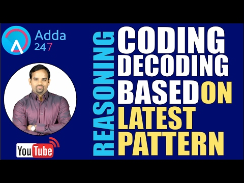CODING-DECODING Part-1 (BASED ON NEW PATTERN) FOR SBI PO 2017 EXAM