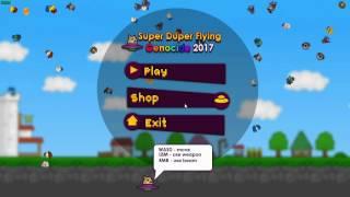Super Duper Flying Genocide 2017 Gameplay + HAX!!!