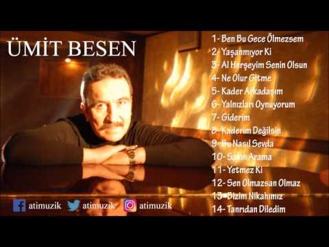 Ümit Besen - Ben Bu Gece Ölmezsem Full Albüm [Official Audio]
