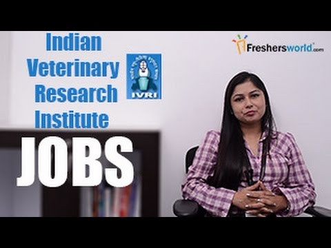 IVRI– Indian Veterinary Research Institute Recruitment Notification 2017– Research jobs, Exam date