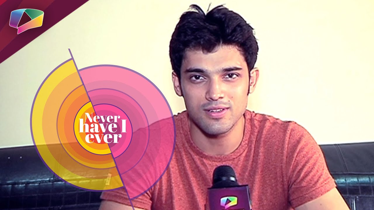 2017 05 parth samthaan family - Fun Segment Of Never Have I Ever Shot With Your Favourite Parth Samthaan Youtube