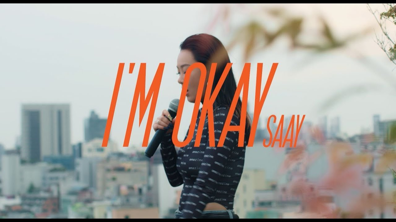 SAAY - I'M OKAY (Live ver.)