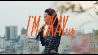 Смотреть клип Saay - I'M Okay
